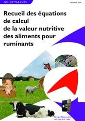 Recueil des équations de calcul de la valeur nutritive des aliments pour ruminants