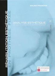 Réhabilitation esthétique en prothèse fixée 1 Analyse esthétique