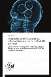 Reconstructions faciales 3D informatisées à partir d'IRM-3D de têtes