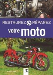 Restaurez Réparez votre Moto