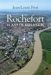 Rochefort 15 ans de réflexion
