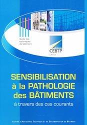 Sensibilisation à la pathologie des bâtiments à travers des cas courants