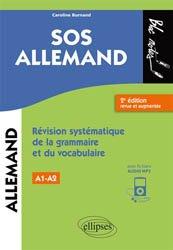 SOS allemand, niveau 1 / révision systématique de la grammaire et du vocabulaire