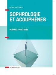 Sophrologie et acouphènes - Manuel pratique