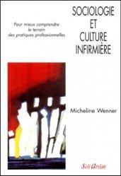 Sociologie et culture infirmi�re-seli arslan-9782842760632