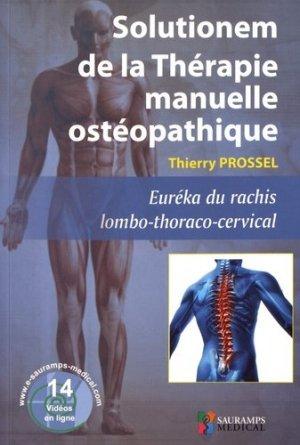 Solutionem de la Thérapie manuelle ostéopathique - Euréka du rachis lombo-thoraco-cervical-sauramps medical-9791030300840