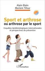 Sport et arthrose ou arthrose du sport