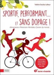 Sportif performant ... et sans dopage !