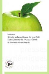 Stevia rebaudiana, le parfait concurrent de l'Aspartame Stevia rebaudiana, le parfait concurrent de l'Aspartame
