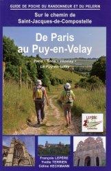 Sur le chemin de Saint-Jacques-de-Compostelle: De Paris au Puy-en-Velay