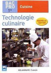 Technologie culinaire 1re Bac Pro Cuisine (2017)-delagrave-9782206303710
