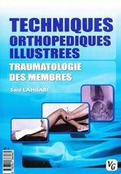 Techniques orthopédiques illustrées