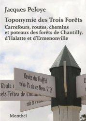 Toponymie des Trois Forêts.
