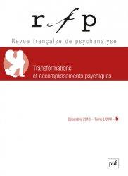 Transformations et accomplissements psychiques