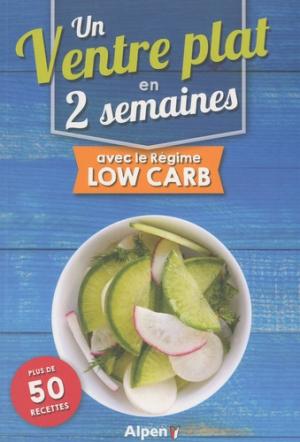Un ventre plat en 2 semaines avec le régime low carb-alpen-9782359344783