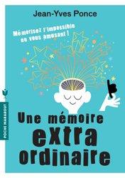 Une mémoire est extraordinaire