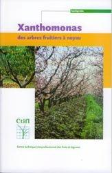 Xanthomonas des arbres fruitiers à noyau