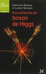 À la recherche du Boson de Higgs