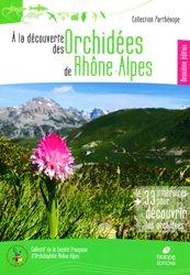 A la découverte des orchidées de Rhone-Alpes