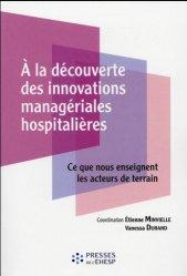 À la découverte des innovations managériales hospitalières