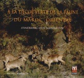 A la découverte de la faune du Maroc oriental