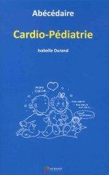 Abécédaire Cardio-pédiatrie