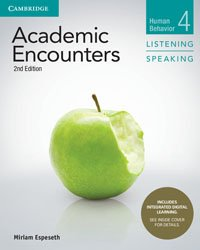 Academic Encounters Level 4 - Student's Book Listening and Speaking with Integrated Digital Learning