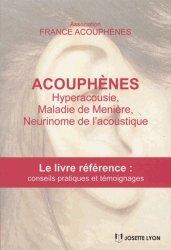 Acouphènes, hyperacousie, maladie de Ménière, neurinome de l'acoustiuqe