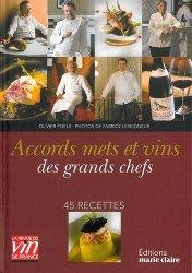 Accords mets et vins des grands chefs - 45 recettes