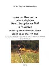 Actes des Rencontres odonatologiques Ouest-Européenne 2005