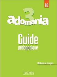 Adomania 3 : Guide pédagogique