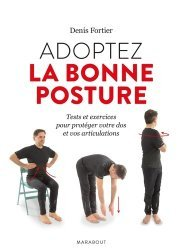 Adoptez la bonne posture