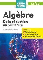 Algèbre : de la réduction au bilinéaire, L1-L2