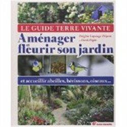 Aménager et fleurir son jardin
