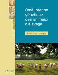 Amélioration génétique des animaux d'élevage : exercices corrigés