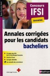 Annales corrigées pour les candidats bacheliers - Concours IFSI