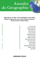 Annales de géographie nº 712 (6/2016) Agricultures et villes : des articulations renouvelées
