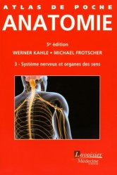 Anatomie 3 Système nerveux et organes des sens