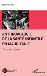 Anthropologie de la santé infantile en Mauritanie