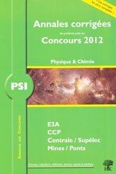 Annales corrigées des problèmes posées aux Concours 2012 PSI -  Physique chimie