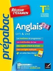 ANGLAIS TLE LV1 LV2 REUSSIR EXAMEN