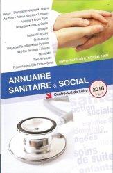 Annuaire sanitaire et social Centre Val de Loire 2016
