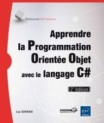 Apprendre la Programmation Orientée Objet avec le langage C#