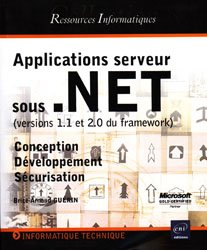 Applications serveur sous .NET (version 1.1 et 2.0 du framework)