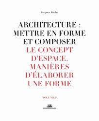 Architecture : mettre en forme et composer