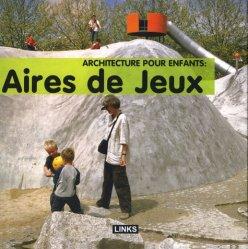 Architecture pour enfants Aires de jeux