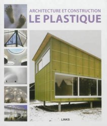 Architecture et construction - Le plastique