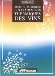 Aspects pratiques des traitements thermiques des vins