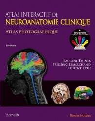 Atlas interactif de neuroanatomie clinique