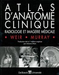 Atlas d'anatomie clinique radiologie et imagerie médicale
